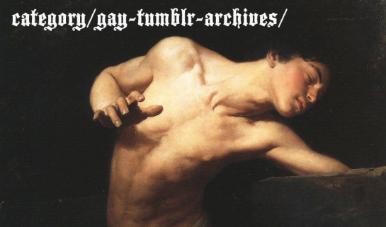 gay tumblr, gay tumblr archives, gay pictures, gay, homosexual