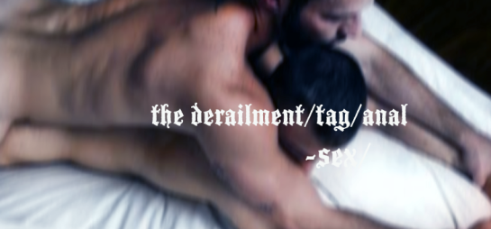 anal sex, the derailment, gay, gay weblog, gay wordpress